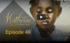 Série - Maitresse d'un homme marié - Episode 49