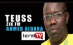 TEUSS ZIK FM du Jeudi 22 Août 2019 avec Ahmed Aïdara
