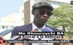 """VIDEO - Audition du journaliste Adama Gaye, son avocat Me Khoureychi Bâ: """"Adama n'a pas étét entendu sur le fond parce que..."""""""