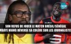 VIDEO - Son refus de jouer relaté par la presse: Mbaye NIANG déverse sa colère sur les journalistes