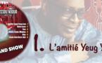 Youssou Ndour - L' amitié Yeug Yeug Leu - Les nouveautés dans l'émission