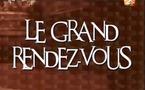 Le Grand Rendez-vous du vendredi 04 mai