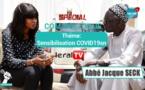 VIDEO - Spécial Com' Politique avec Abbé Jacques Seck: Sensibilisation sur le Covid-19 - Pr: Zeynab Sangaré