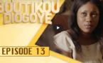 Boutikou Diogoye - Episode 13