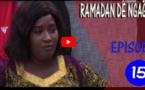 RAMADAN DE NGAGNE - ÉPISODE 15