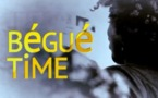Série: Bégué Time (Episode 8)