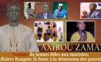 Axirou zaman - S€xtape de jeunes filles aux Maristes, affaire Rangou: la faute à la démission des parents (Par Oustaz Makhtar Sarr)