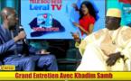 Entretien: Khadim Samb fait de très grande révélations sur LERAL TV... Regardez !