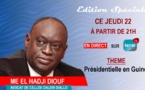 EN DIRECT -  EDITION SPECIAL ELECTION GUINEENNE AVEC ME EL HADJI DIOUF AVOCAT DE CELLOU DALEIN DIALLO - LERAL TV