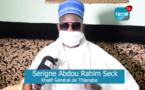 VIDEO - Le témoignage très touchant du Khalife de Thiénaba, Serigne Abdou Rahim Seck à Leral TV