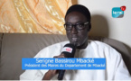 """VIDEO - Département de Mbacké / Serigne Bassirou Mbacké Typ: """" L'acte 3 de la Décentralisation est une réussite de façon globale et le Pacasen rural va constituer un atout de taille pour le monde rural »"""