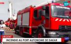 Urgent : Violent incendie au Môle 10 du Port autonome de Dakar ( En direct sur LERAL TV )