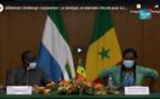 Millenium Challenge Corporation: Le Sénégal, un exemple d'école pour la Sierra Leone