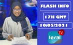 FLASH INFOS -17H GMT DE CE 10/ 05/ 2021 - PR: MARIAMA SYLLA DIOUF