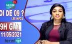 QUOI DE 9 ? LES INFOS 19H GMT - CE 11/05/2021 - PR: FATIMA COULIBALY- #LERALTV