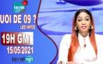 QUOI DE 9 ? LES INFOS 20H GMT - CE 15/05/2021 - PR: FATIMA COULIBALY- #LERALTV