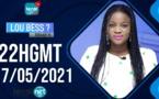 LOU BESS CI XIBAAR YI 22H GMT - CE 17 / 05/ 2021 - PR: ASTOU FALL - #LERALTV