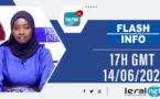 FLASH -INFOS - 17 H GMT - CE 14 / 06/ 2021 - PR: SOKHNA ASTOU DIOUF