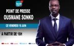 🔴 REPLAY- POINT DE PRESSE DE OUSMANE SONKO CE VENDREDI 18 JUIN 2021