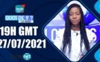 QUOI DE 9 ? LES INFOS 19H GMT - CE 27/07/ 2021 - PR: THILO MAMADOU SAM- #LERALTV