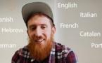Cet homme parle et comprend plus de 20 langues différentes ! Découvrez ses 10 astuces qui lui permettent d'apprendre n'importe quelle langue...