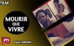 Film Africain - Mourir que vivre