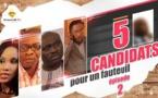 5 Candidats Pour Un Fauteuil - Episode 1