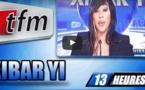 Xibaar Yi de 13H du jeudi 11 février 2016 - TFM
