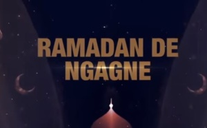 RAMADAN DE NGAGNE - ÉPISODE 12