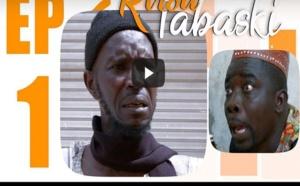Série - RIROU TABASKI 2019 avec Wadiou Bakh  - Episode 1