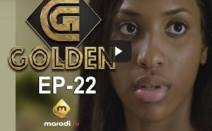 Série - GOLDEN - Episode 22