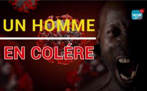 VIDEO / Affaire Covid19 - Un Sénégalais en colère ! (Triste réalité de la situation actuelle)