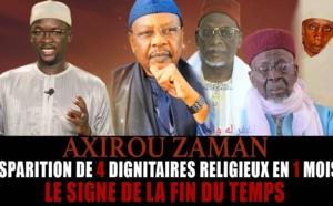 Axirou zaman - Disparition de 4 dignitaires religieux en 1 mois : le signe de la fin des temps