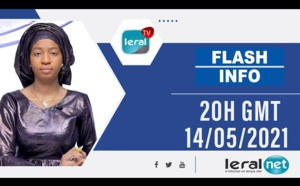 FLASH -INFOS -20H GMT - CE 14/ 05/ 2021 - PR: THILO MAMADOU SAM