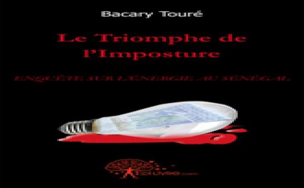 Extrait du livre  : Le triomphe de l'imposture /  ENQUÊTE SUR L'ENERGIE AU SENEGAL