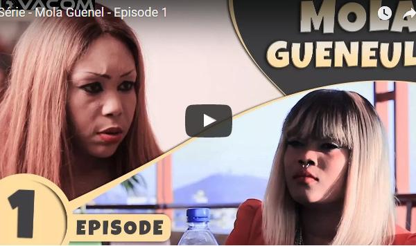Série – Mola Guenel – Episode 1