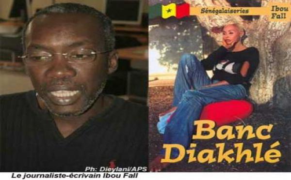 Extraits de banc diakhle : Les sénégalaiseries de Ibou Fall