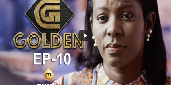 Série - GOLDEN - Episode10