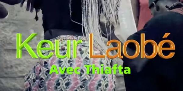 Baye Thiafta - Keur Laobé : Episode 4
