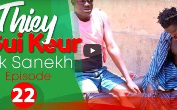 Thiey Gui Keur: Episode 22 avec Sanekh, Niankou et Mandoumbé