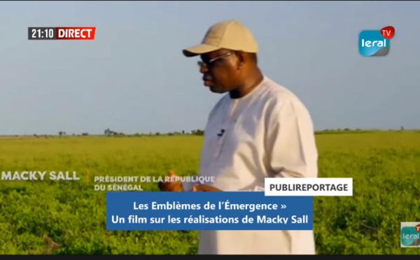 « Les Emblèmes de l'Émergence », un film sur les réalisations de Macky Sall ( Publireportage )