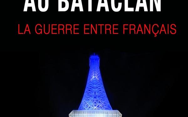 Livre sur les attentats de Charlie et du Bataclan: Une guerre entre Français