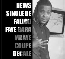 Voici le nouveau single de Falla Faye - Bara Mbaye coupé décalé