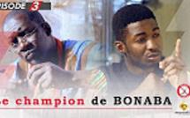 Champion de Bonaba - Episode 1